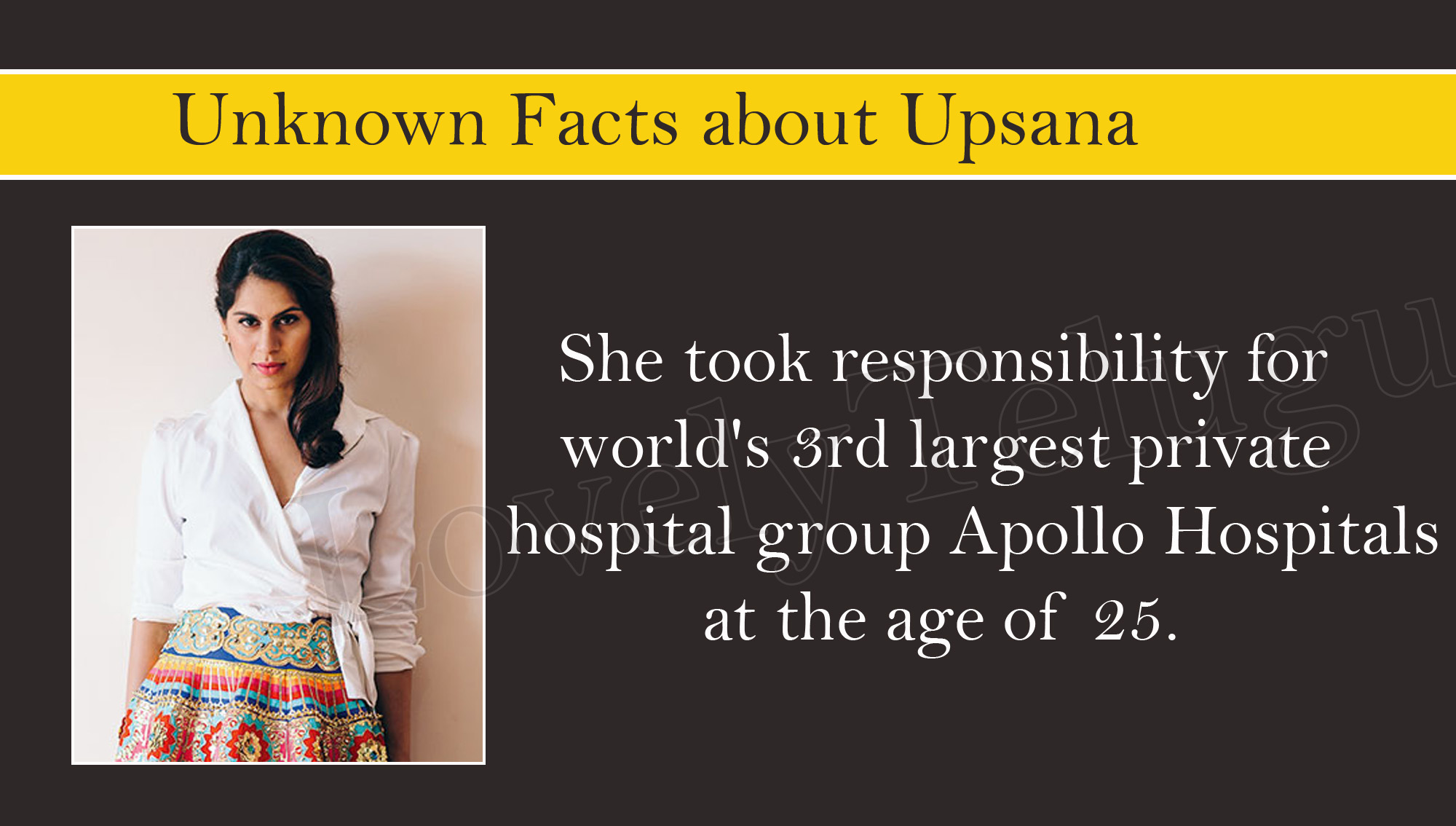 She took responsibility of world's 3rd largest private hospital group Apollo Hospitals at age of 25.